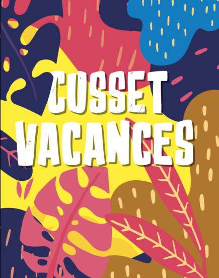 Cusset Vacances – Juillet 2020