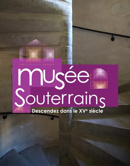 Ouverture du Musée et des souterrains