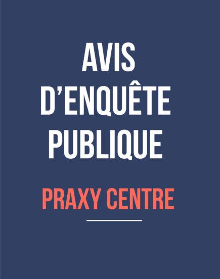 Avis d'enquête publique // Praxy
